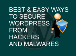 Best and Easy ways to secure WordPress from Hackers and Malwares