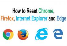 How to Reset Chrome, Firefox, Internet Explorer, Edge