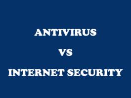 Antivirus vs Internet security